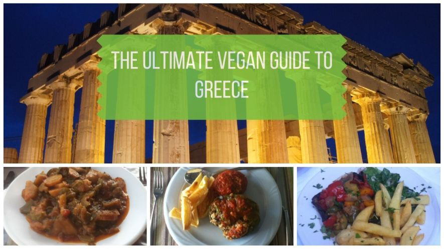 Ultimate Guide to Being Vegan in Greece