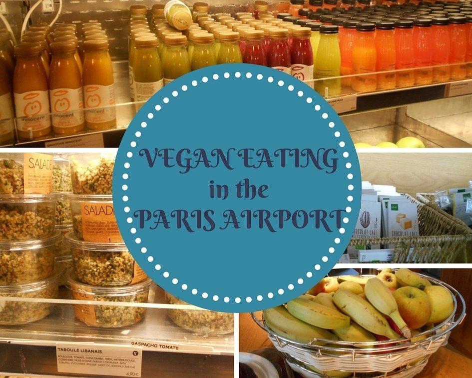 Vegan eating in the Paris airport