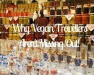 Why Vegan Travellers Aren't Missing Out!