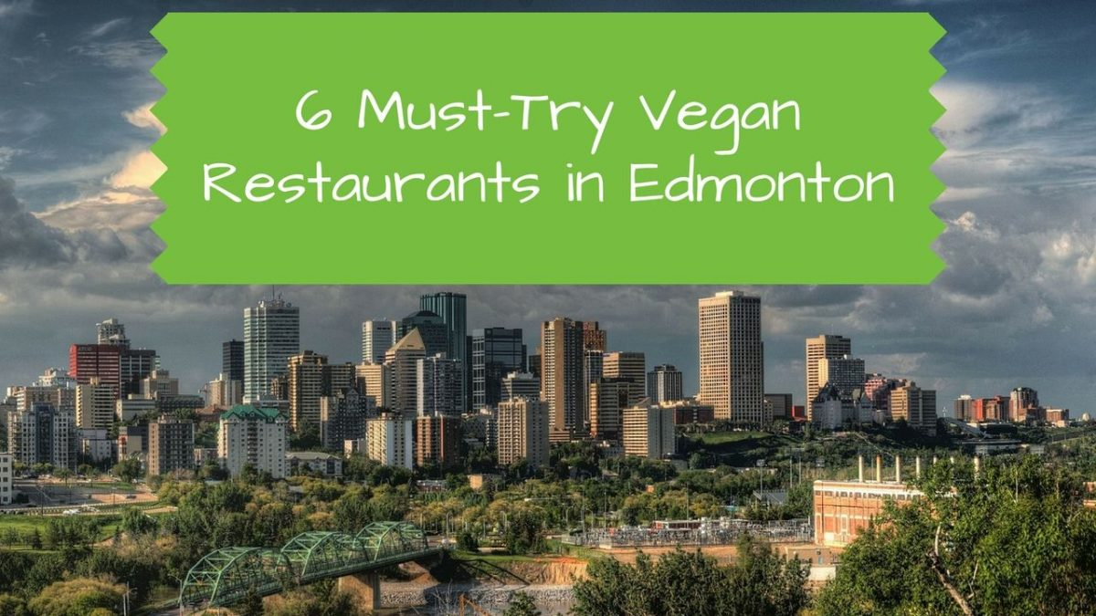 Vegan Restaurants in Edmonton Alberta Canada
