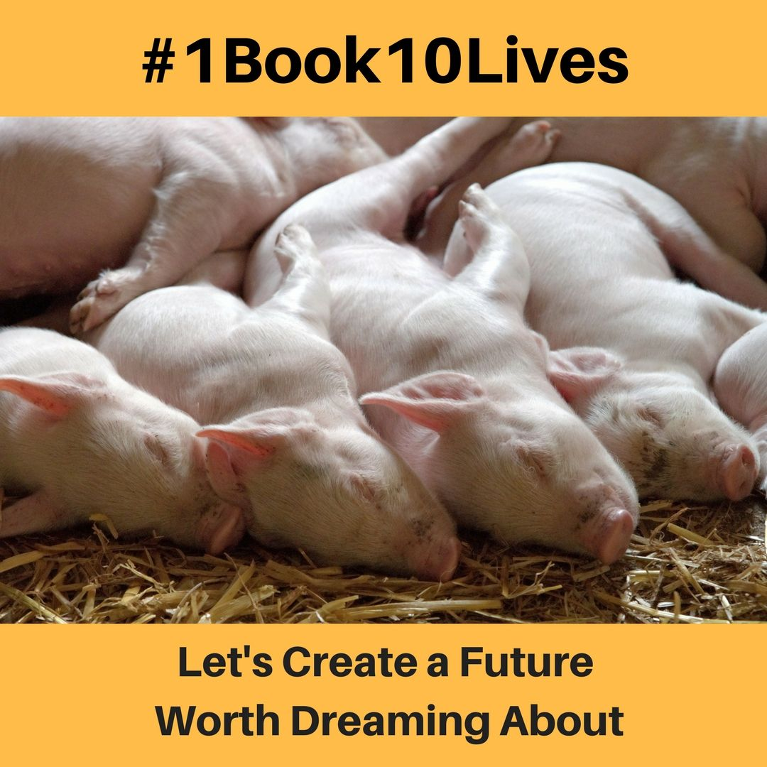 Pigs Dreaming - Help Animals with the #1Book10Lives Veggie Planet Campaign