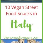 10 Vegan Street Food Snacks in Italy