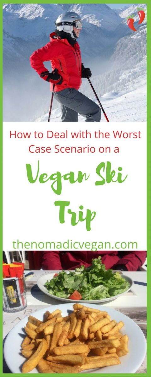 How to Deal with the Worst Case Scenario on a Vegan Ski Trip