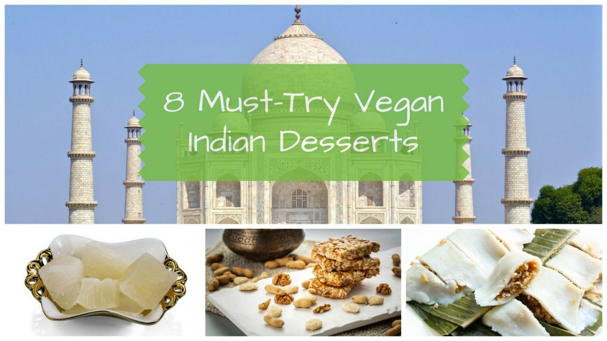 8 Vegan Indian Desserts You Must Try at Least Once