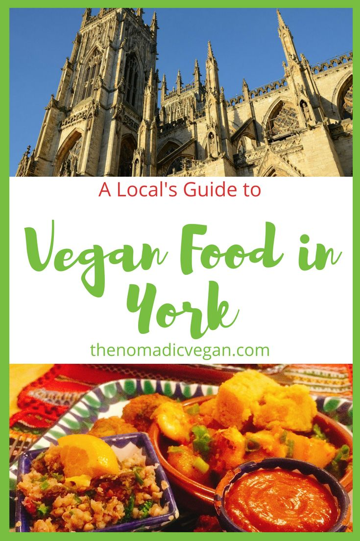 A Local's Guide to Vegan Eating in York, England