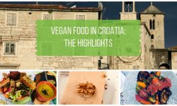 Vegan Food in Croatia - The Highlights of Vegan Croatia