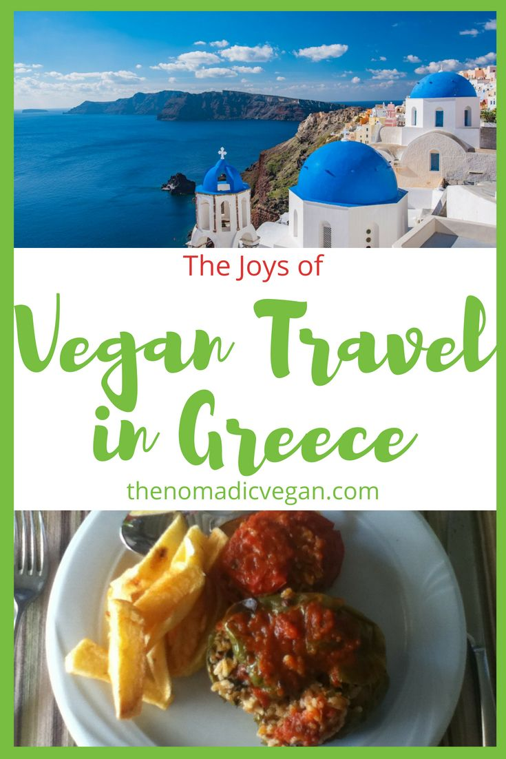 The Joys of Vegan Greece Travel