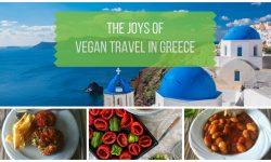 The Joys of Vegan Travel in Greece