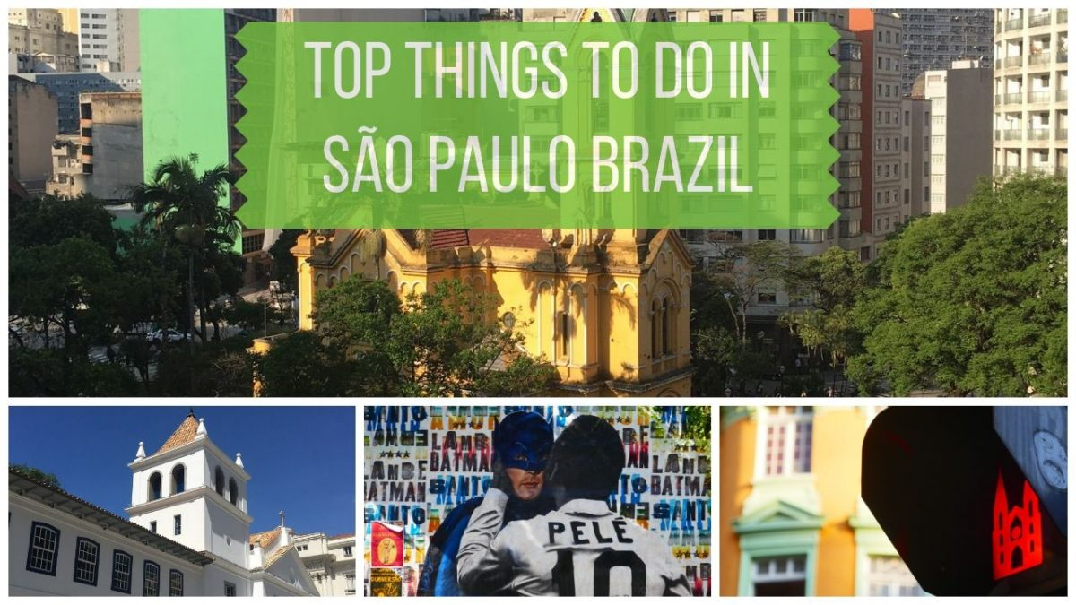 Top Things to Do in Sao Paulo Brazil