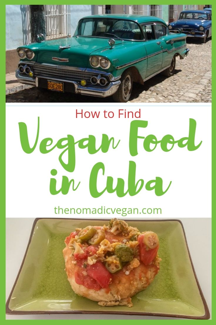 How to Find Vegan Food in Cuba