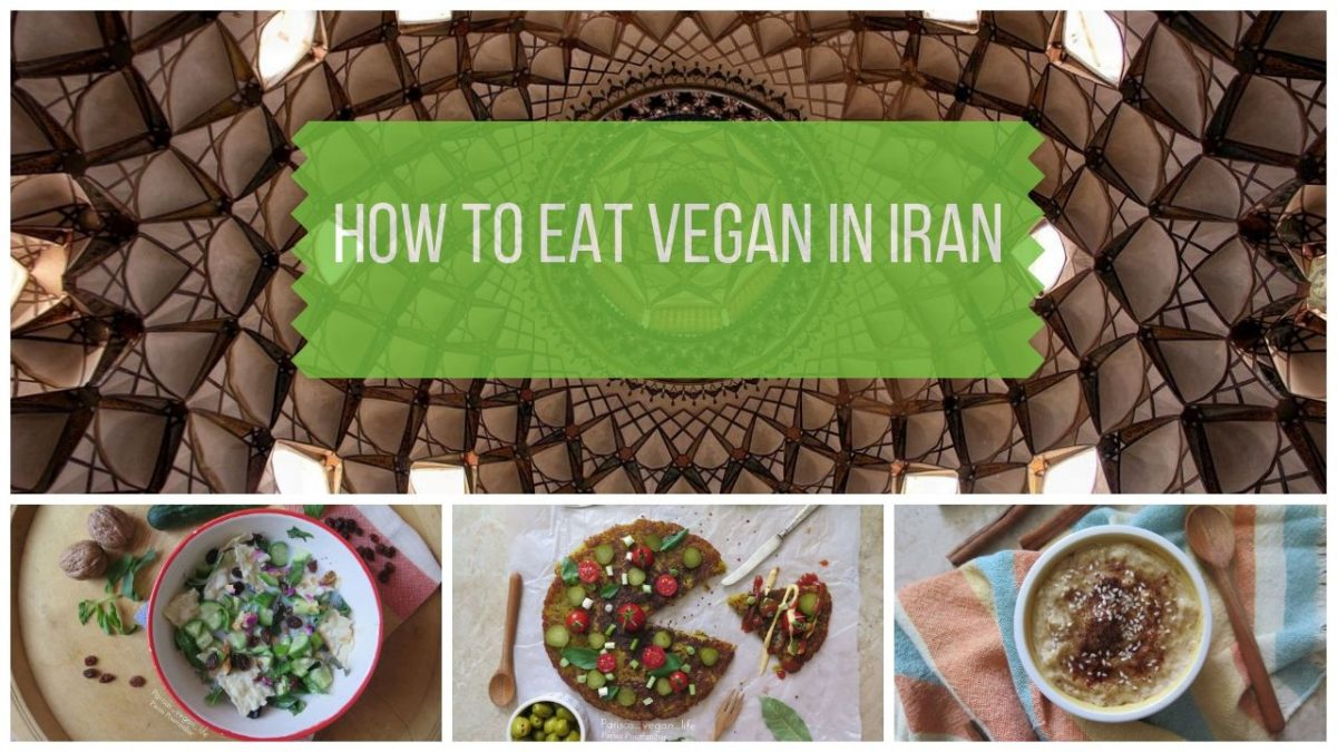 How to Eat Vegan in Iran