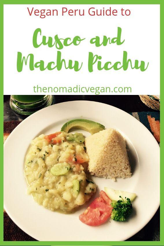 Vegan Peru Guide - Vegan Restaurants Cusco and Machu Picchu