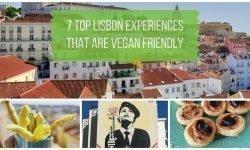 7 Top Lisbon Experiences that are Vegan Friendly