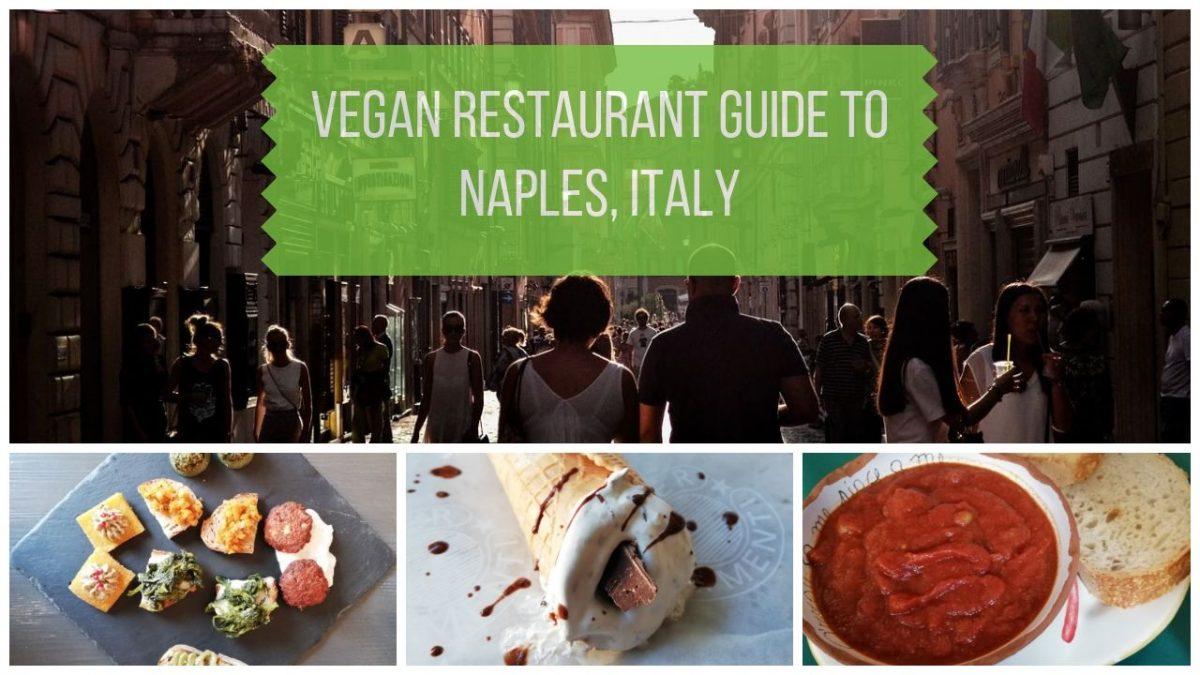 Vegan Naples Italy Restaurant Guide
