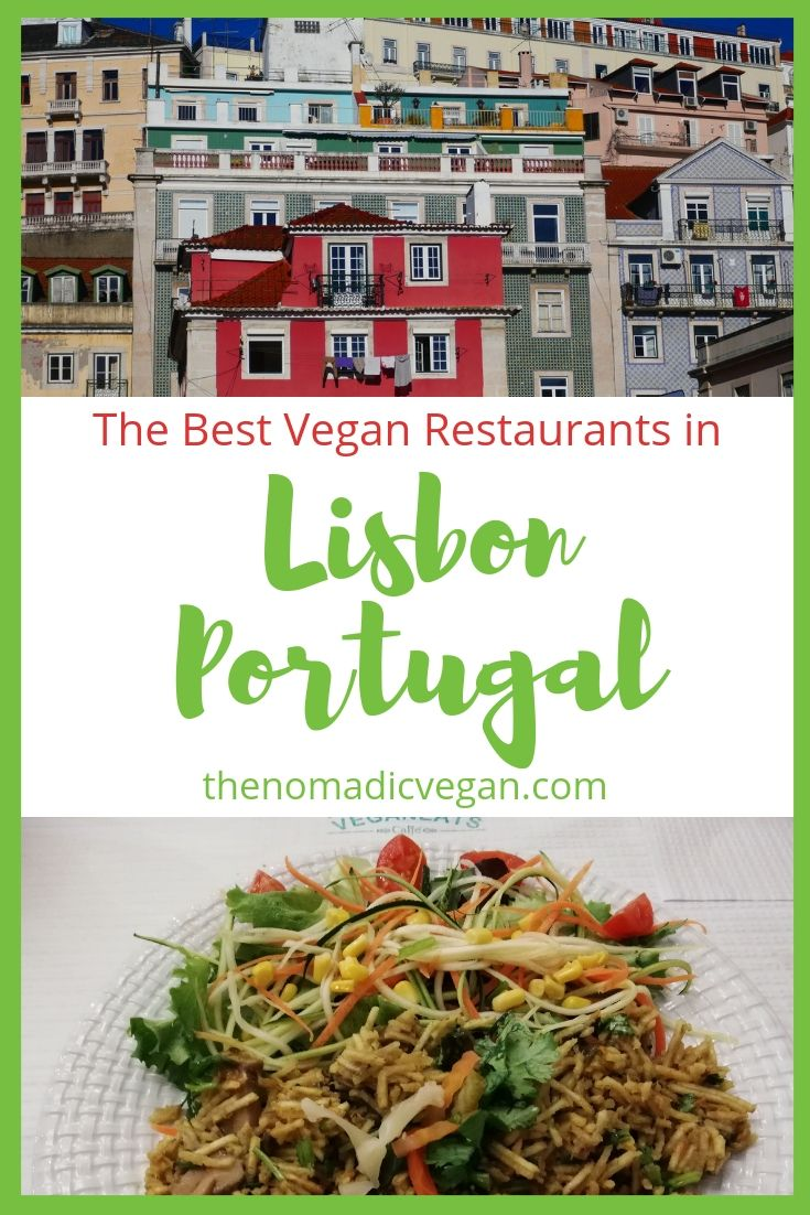 The Best Vegan Restaurants in Lisbon Portugal