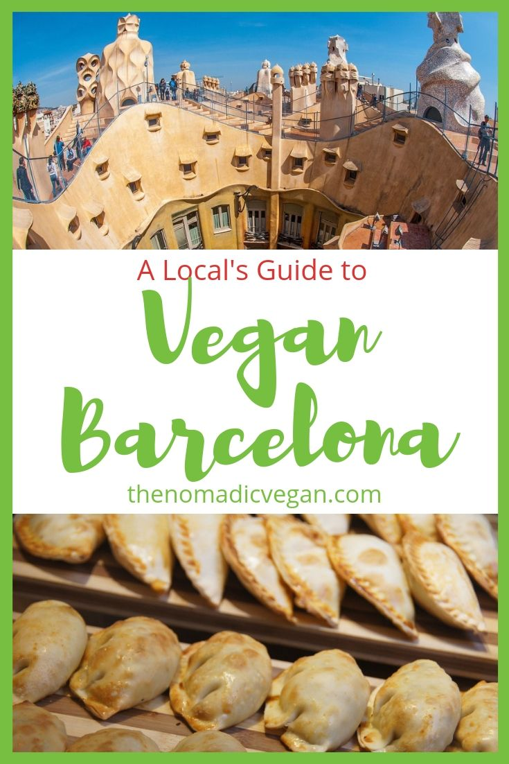 A Local's Guide to Vegan Barcelona Spain
