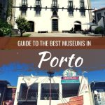 Best Museums in Porto