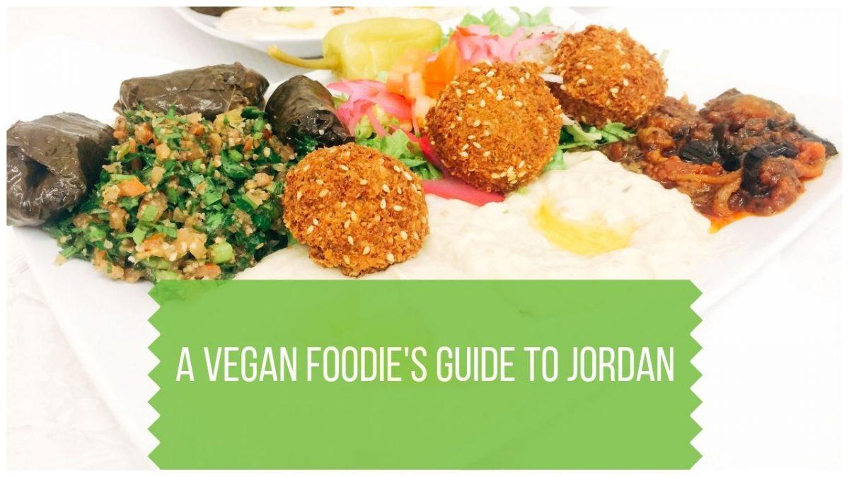 Vegan Jordan - A Foodie Guide