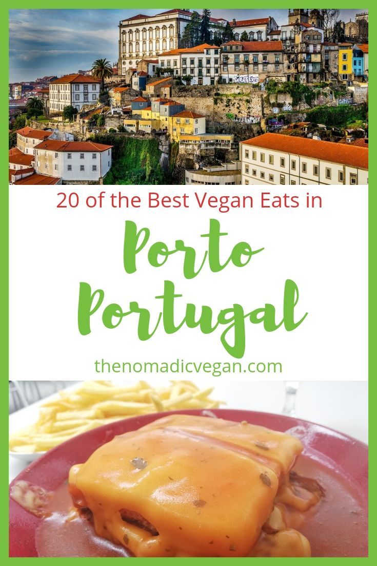20 of the Best Vegan Eats in Porto Portugal