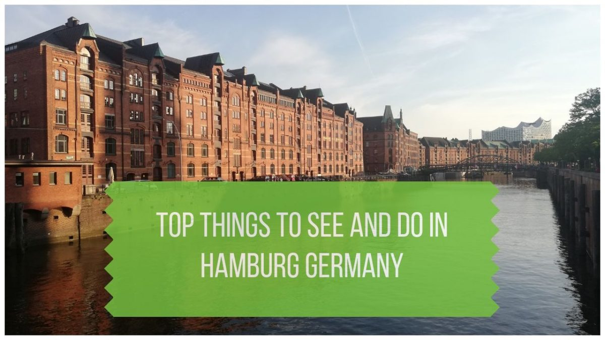 Sightseeing Hamburg - Top Things to See and Do