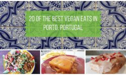 Vegan Porto Guide - 20 of the Best Vegan Eats in Porto