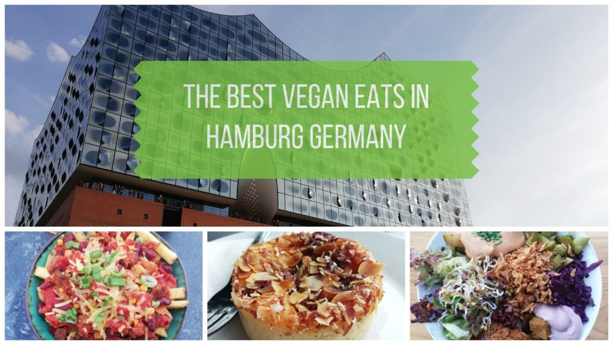 Vegan Hamburg Germany - Best Places to Eat