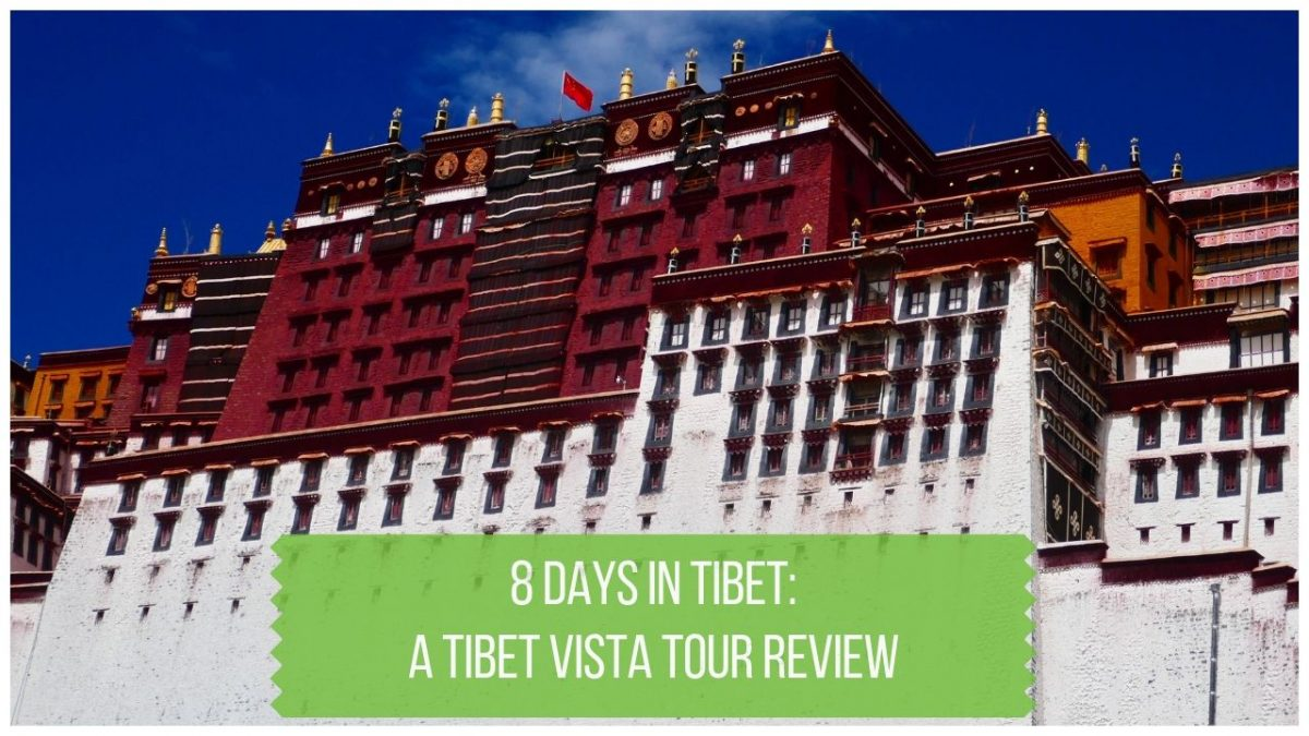 8 Day Tibet Tour Review