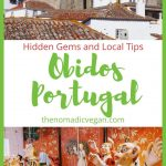 Óbidos, Portugal - Hidden Gems and Tips from a Local
