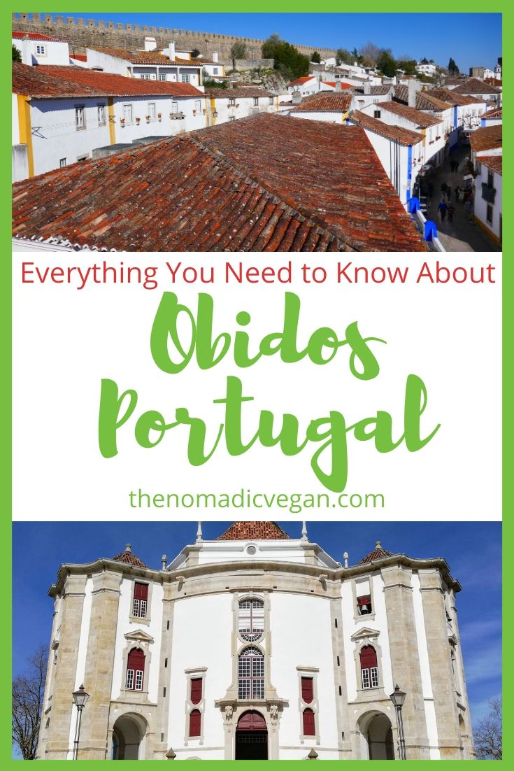 Everything You Need to Know About Obidos, Portugal