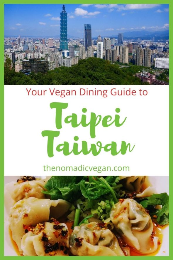 Vegan Guide to Taipei, Taiwan