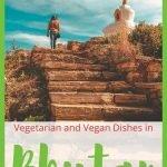 Bhutan Vegetarian Guide