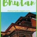 Bhutan Vegetarian and Vegan Guide