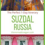 Suzdal Russia 1-Day Itinerary