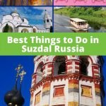 Suzdal Russia Best Things to Do