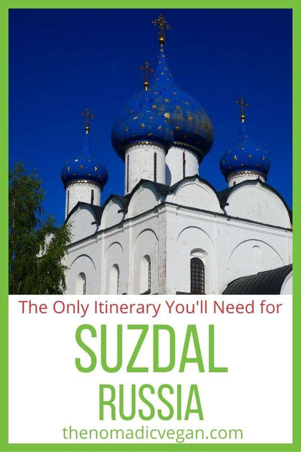 Suzdal Russia Itinerary