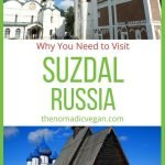 Suzdal Russia - Why You Need to Visit