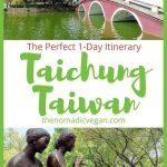 Taichung Taiwan 1-Day Itinerary
