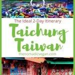 Taichung Taiwan 2-Day Itinerary