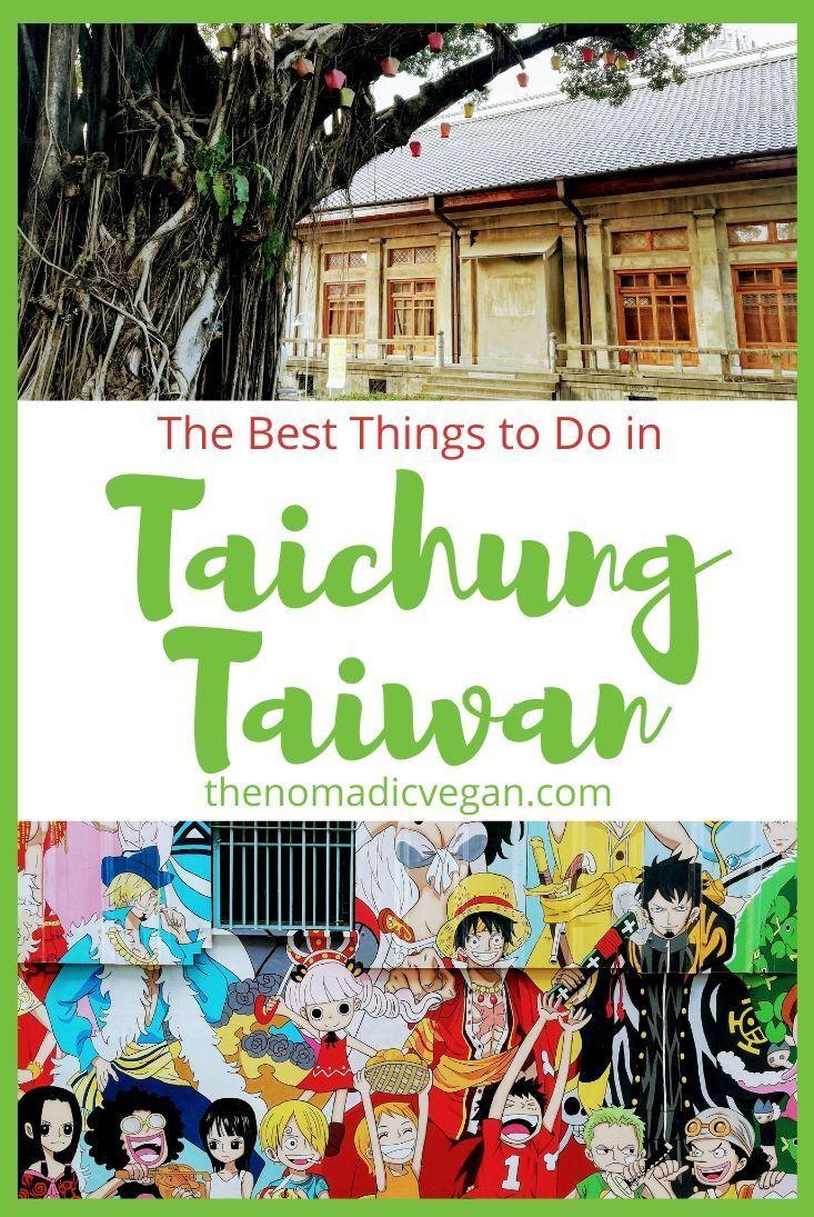 Taichung Taiwan Things to Do