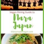 Nara, Japan Vegan Restaurant Guide