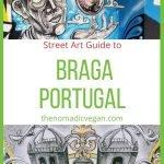 Braga Portugal Street Art Guide