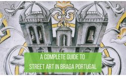 Braga Street Art Guide