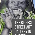 Biggest Street Art Gallery in Europe