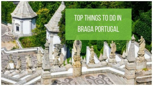 Things to Do in Braga Portugal