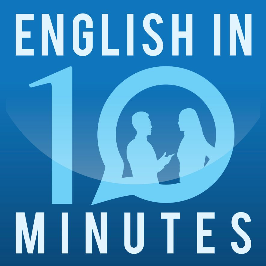 English in 10 Minutes podcast