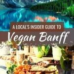 Banff Canada Vegan Restaurants